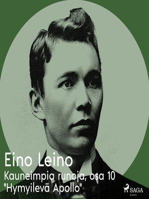 """cover image of Kauneimpia runoja, osa 10 """"Hymyilevä Apollo"""""""