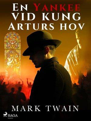 cover image of En Yankee vid kung Arturs hov