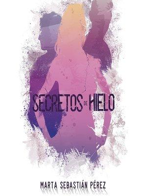 cover image of Secretos de hielo