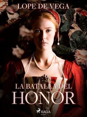 cover image of La batalla del honor