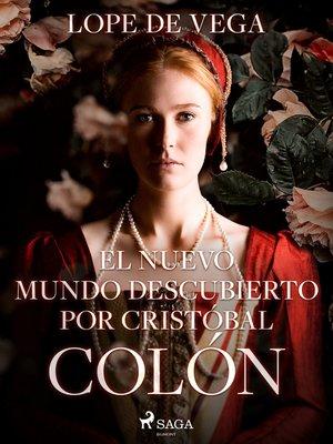 cover image of El Nuevo Mundo descubierto por Cristóbal Colón