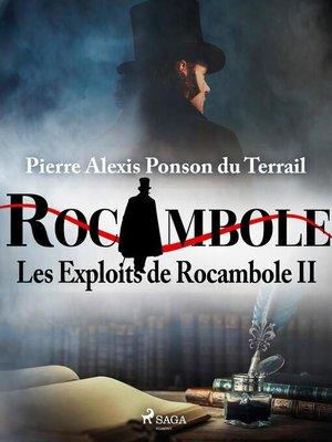 cover image of Les Exploits de Rocambole II