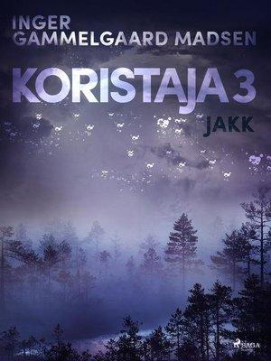cover image of Koristaja 3