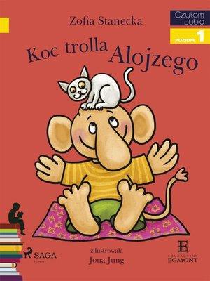 cover image of Koc trolla Alojzego