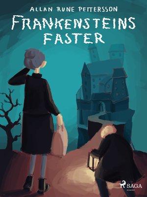cover image of Frankensteins faster