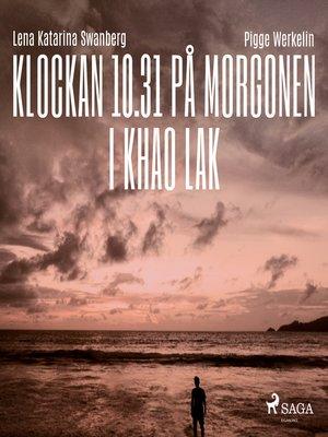 cover image of Klockan 10.31 på morgonen i Khao Lak
