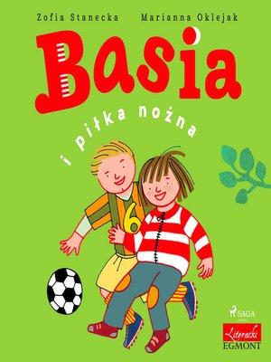 cover image of Basia i piłka nożna