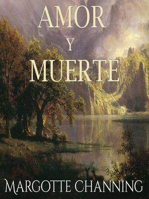 cover image of Amor y muerte