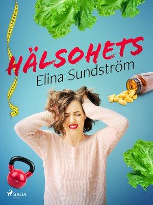 cover image of Hälsohets