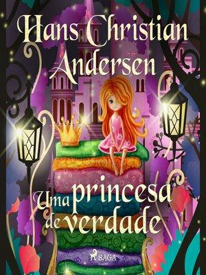 cover image of Uma princesa de verdade