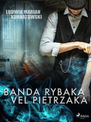cover image of Banda Rybaka vel Pietrzaka