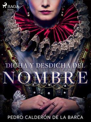 cover image of Dicha y desdicha del nombre