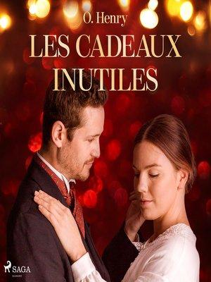cover image of Les Cadeaux inutiles