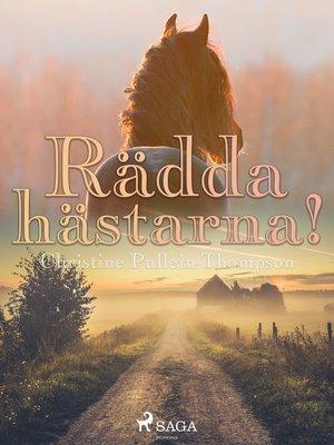 cover image of Rädda hästarna!