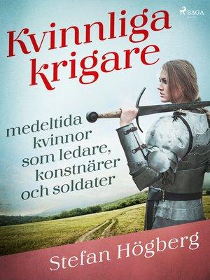 cover image of Kvinnliga krigare
