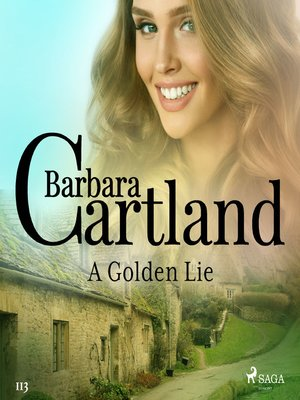cover image of A Golden Lie (Barbara Cartland's Pink Collection 113)