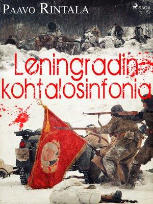 cover image of Leningradin kohtalosinfonia