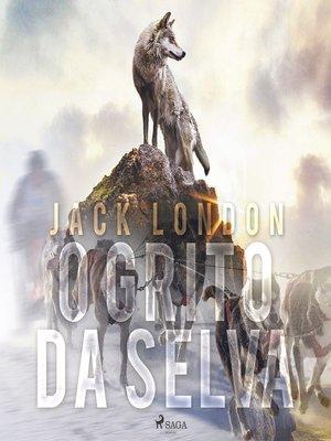 cover image of O grito da selva