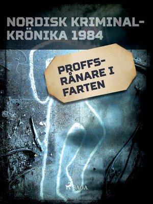 cover image of Proffsrånare i farten