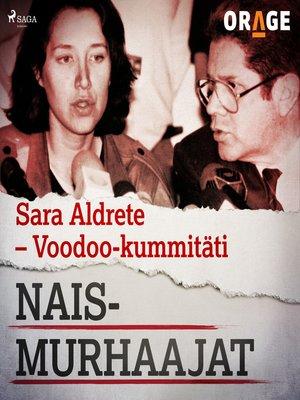 cover image of Sara Aldrete – Voodoo-kummitäti