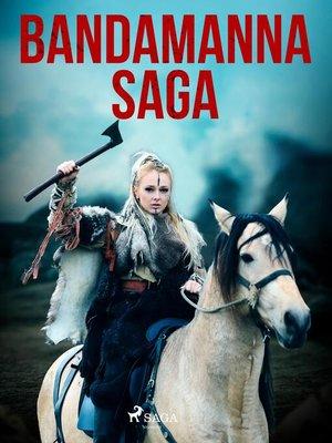 cover image of Bandamanna saga