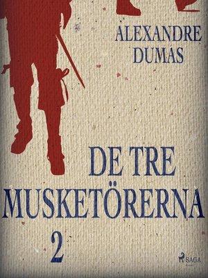 cover image of De tre musketörerna 2