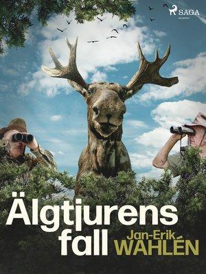 cover image of Älgtjurens fall