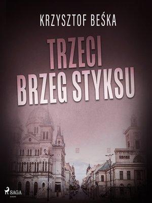cover image of Trzeci brzeg Styksu