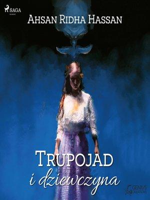 cover image of Trupojad i dziewczyna