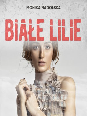 cover image of Białe lilie