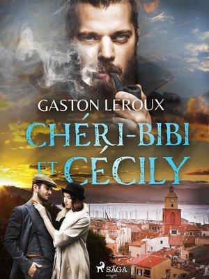 cover image of Chéri-Bibi et Cécily