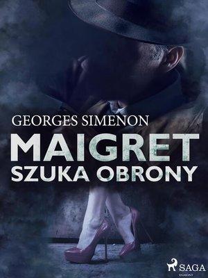 cover image of Maigret szuka obrony