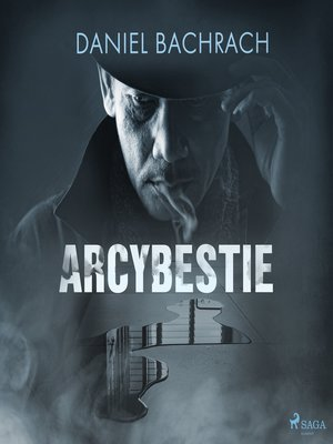 cover image of Arcybestie