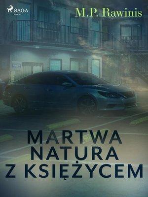 cover image of Martwa natura z księżycem