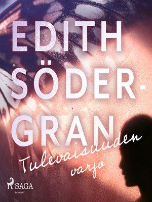 cover image of Tulevaisuuden varjo