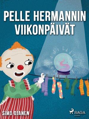 cover image of Pelle Hermannin viikonpäivät