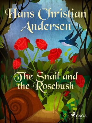 cover image of The Snail and the Rosebush