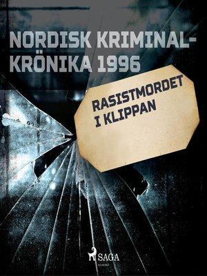 cover image of Rasistmordet i Klippan
