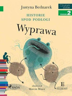 cover image of Historie spod podłogi--Wyprawa