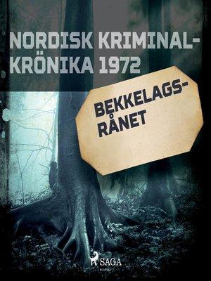 cover image of Bekkelagsrånet