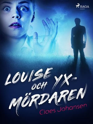 cover image of Louise och yxmördaren