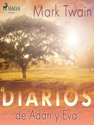 cover image of Diarios de Adán y Eva