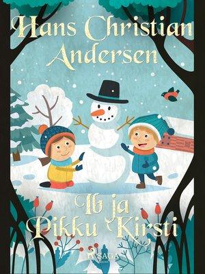 cover image of Ib ja Pikku Kirsti