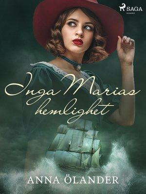 cover image of Inga Marias hemlighet