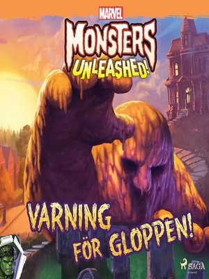 cover image of Monsters Unleashed--Varning för Gloppen!