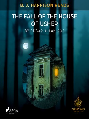 cover image of B. J. Harrison Reads the Fall of the House of Usher