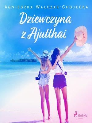 cover image of Dziewczyna z Ajutthai