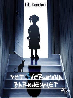 cover image of Det övergivna barnhemmet