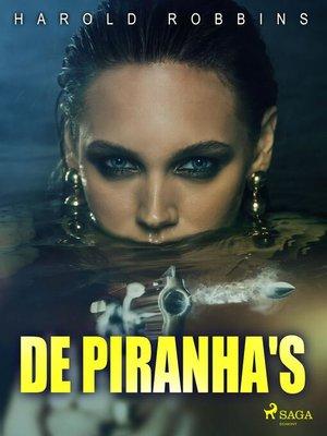 cover image of De piranha's