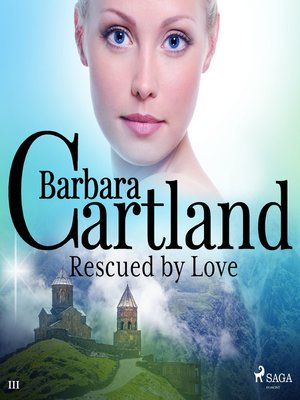 cover image of Rescued by Love (Barbara Cartland's Pink Collection 111)